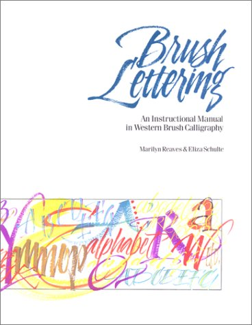Brush Lettering An Instructional Manual of Western Brush Lettering N/A 9781558212695 Front Cover