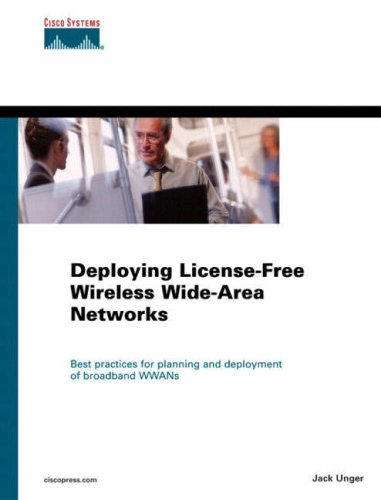 Deploying License-Free Wireless Wide-Area Networks   2003 edition cover