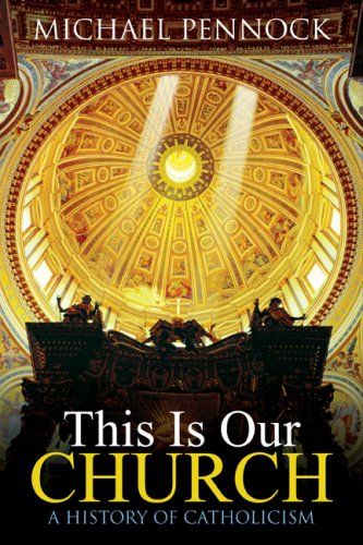 This Is Our Church Framework Elective B: a History of Catholicism  2007 (Student Manual, Study Guide, etc.) edition cover