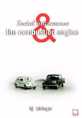 Social Intercourse and the Combustion Engine   2008 9783836471695 Front Cover