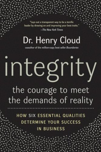 Integrity The Courage to Meet the Demands of Reality  2007 edition cover