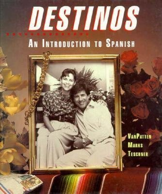 Destinos : An Introduction to Spanish 1st 1992 (Student Manual, Study Guide, etc.) edition cover