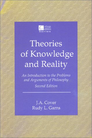 Theories of Knowledge and Reality  2nd 1993 edition cover