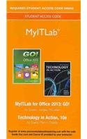 NEW MyITLab -- Access Card -- for GO! with Technology in Action, Complete (Replacement Card)  10th 2014 9780133815696 Front Cover