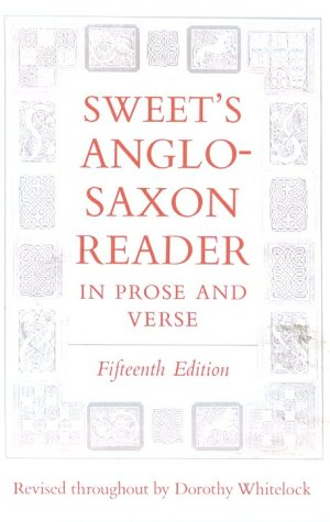 Sweet's Anglo-Saxon Reader in Prose and Verse  15th 1975 (Revised) edition cover