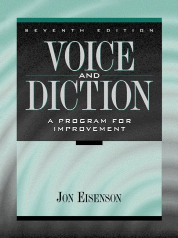 Voice and Diction A Program for Improvement 7th 1997 9780205198696 Front Cover