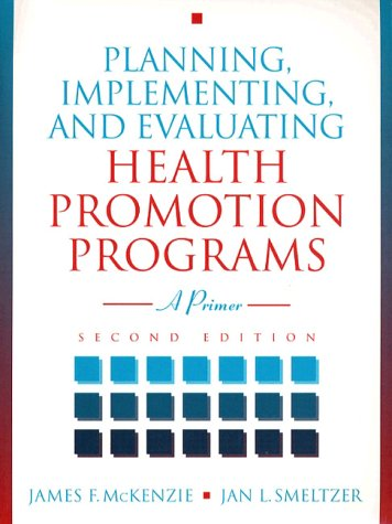Planning, Implementing and Evaluating Health  2nd 1997 edition cover