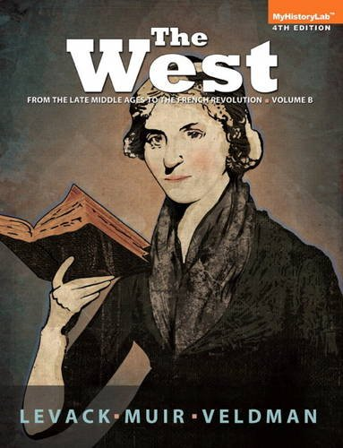 West From the Late Middle Ages to the French Revolution 4th 2014 edition cover