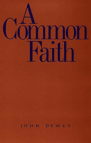 Common Faith   1934 9780300000696 Front Cover