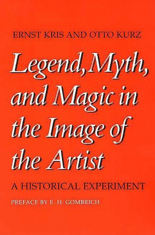 Legend, Myth and Magic in the Image of the Artists A Historical Experiment  1979 edition cover