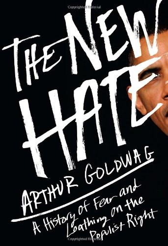 New Hate A History of Fear and Loathing on the Populist Right  2012 edition cover