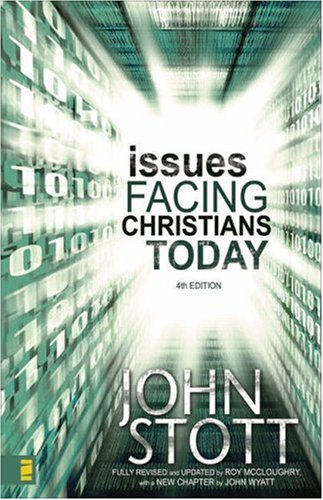 Issues Facing Christians Today  4th 2006 9780310252696 Front Cover