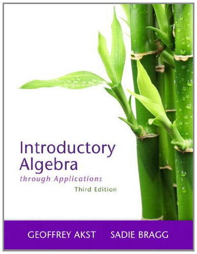 Introductory Algebra Through Applications  3rd 2013 (Revised) edition cover