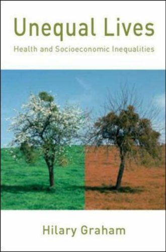 Unequal Lives Health and Socioeconomic Inequalities  2007 9780335213696 Front Cover