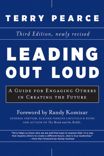 Leading Out Loud A Guide for Engaging Others in Creating the Future 3rd 2013 edition cover