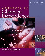 CONCEPTS OF CHEMICAL DEPENDENC 6th 2006 9780495083696 Front Cover