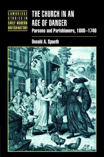 Church in an Age of Danger Parsons and Parishioners, 1660-1740 N/A 9780521023696 Front Cover