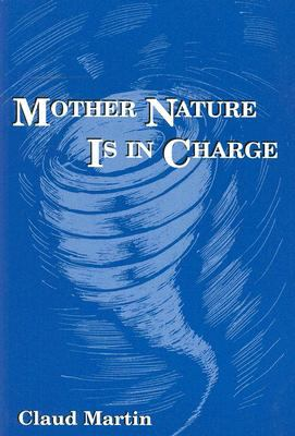 Mother Nature Is in Charge  N/A 9780533156696 Front Cover