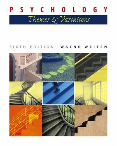 Psychology Themes and Variations(with Concept Charts and InfoTrac) 6th 2004 (Revised) 9780534597696 Front Cover