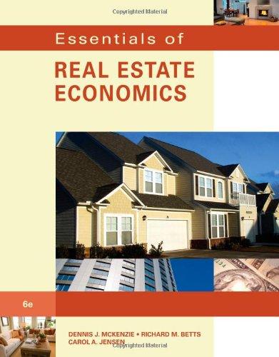 Essentials of Real Estate Economics  6th 2011 9780538739696 Front Cover