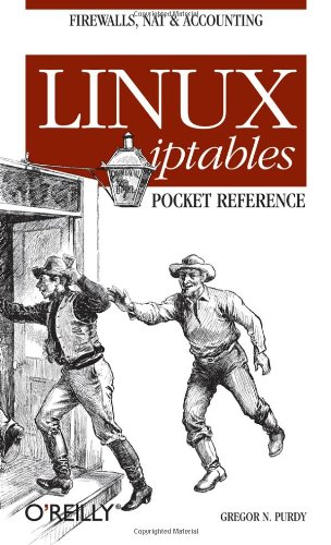 Linux Iptables Pocket Reference   2004 9780596005696 Front Cover