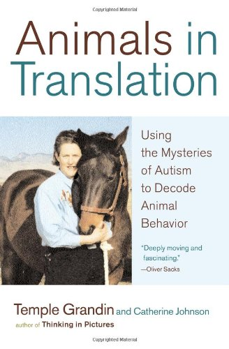 Animals in Translation Using the Mysteries of Autism to Decode Animal Behavior  2005 edition cover