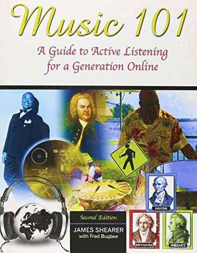 Music 101 : A Guide to Active Listening for A Generation Online - Text 2nd (Revised) 9780757574696 Front Cover