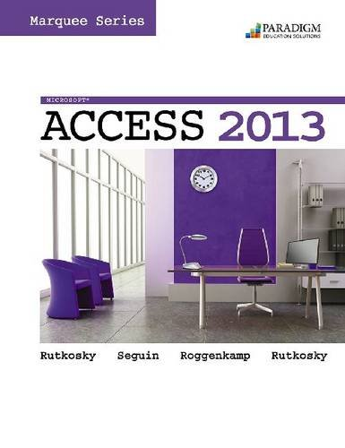 MICROSOFT ACCESS 2013,MARQUEE. N/A edition cover
