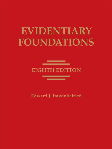 Evidentiary Foundations  2012 edition cover