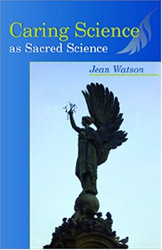 Caring Science As Sacred Science   2005 edition cover