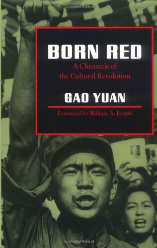 Born Red A Chronicle of the Cultural Revolution  1987 edition cover