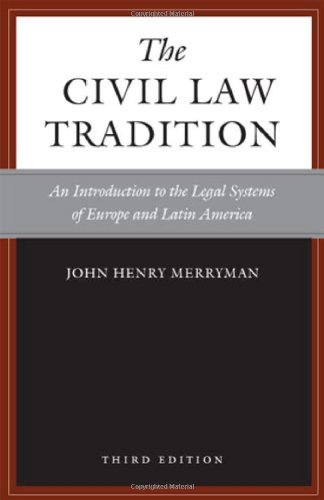 Civil Law Tradition An Introduction to the Legal Systems of Europe and Latin America 3rd 2007 edition cover