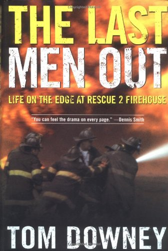 Last Men Out Life on the Edge at Rescue 2 Firehouse  2004 (Revised) edition cover