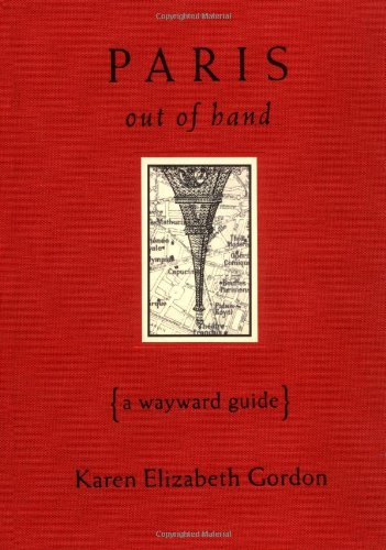 Paris Out of Hand A Wayward Guide  1996 edition cover