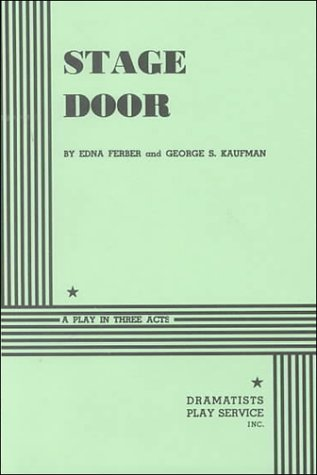 Stage Door A Play in Three Acts N/A edition cover