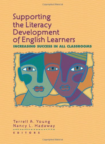Supporting the Literacy Development of English Learners Increasing Success in All Classrooms  2005 edition cover