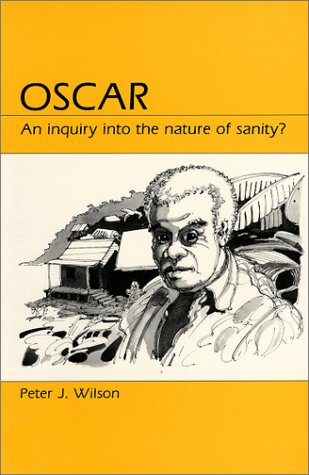Oscar An Inquiry into the Nature of Sanity? Reprint  9780881336696 Front Cover