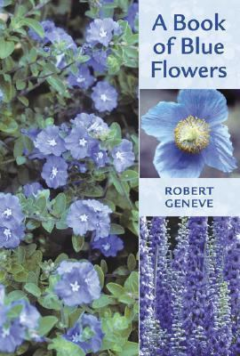 Book of Blue Flowers   2000 (Reprint) 9780881927696 Front Cover