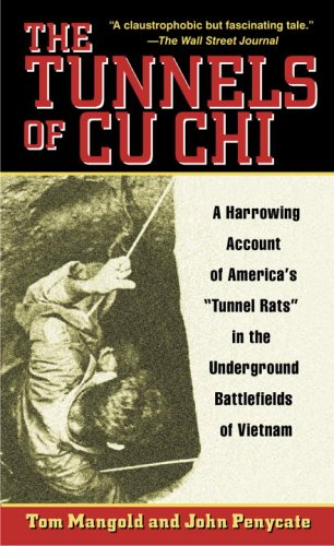 Tunnels of Cu Chi A Harrowing Account of America's Tunnel Rats in the Underground Battlefields of Vietnam N/A edition cover