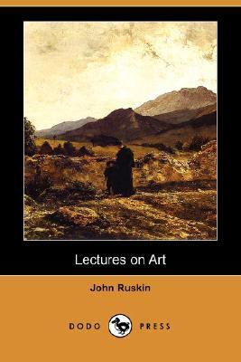 Lectures on Art  N/A 9781406563696 Front Cover