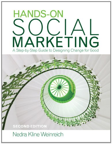 Hands-On Social Marketing A Step-by-Step Guide to Designing Change for Good 2nd 2011 edition cover