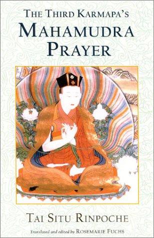 Third Karmapa's Mahamudra Prayer   2002 9781559391696 Front Cover