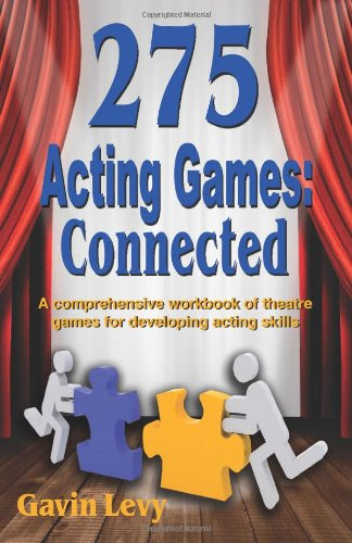 275 Acting Games Theatre Games for Developing Acting Skills  2010 (Workbook) 9781566081696 Front Cover