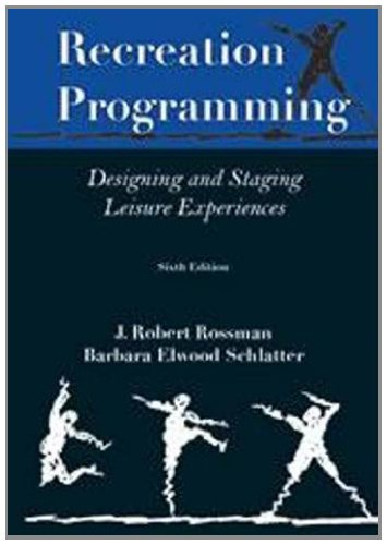 Recreation Programming Designing Leisure Experiences N/A edition cover