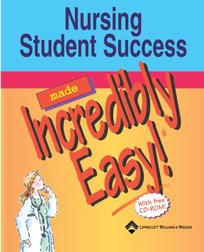 Nursing Student Success Made Incredibly Easy!   2005 edition cover