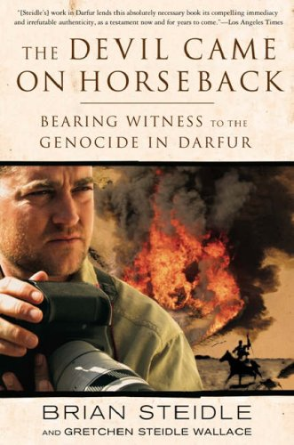 Devil Came on Horseback Bearing Witness to the Genocide in Darfur  2008 edition cover