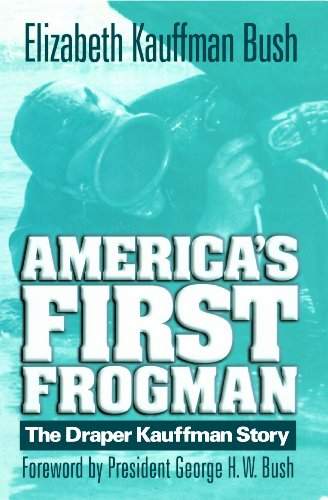 America's First Frogman The Draper Kauffman Story N/A edition cover