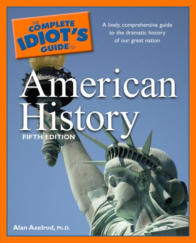 Complete Idiot's Guide to American History  5th edition cover