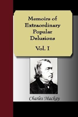 Memoirs of Extraordinary Popular Delusions N/A edition cover