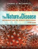 Nature of Disease Pathology for the Health Professions 2nd 2014 (Revised) 9781609133696 Front Cover